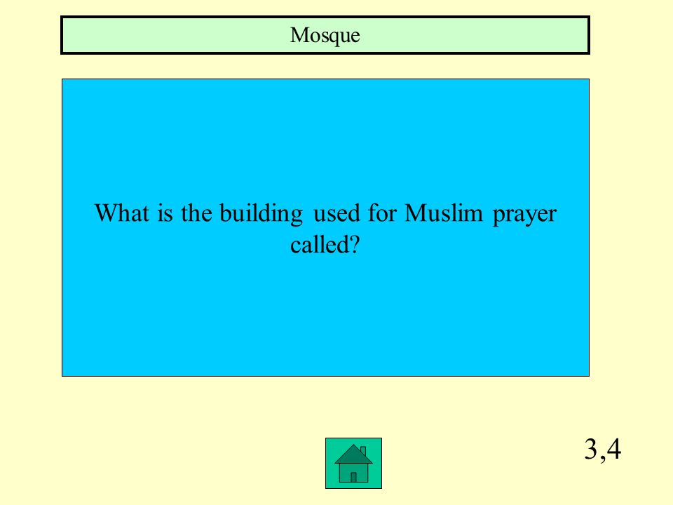What is the building used for Muslim prayer