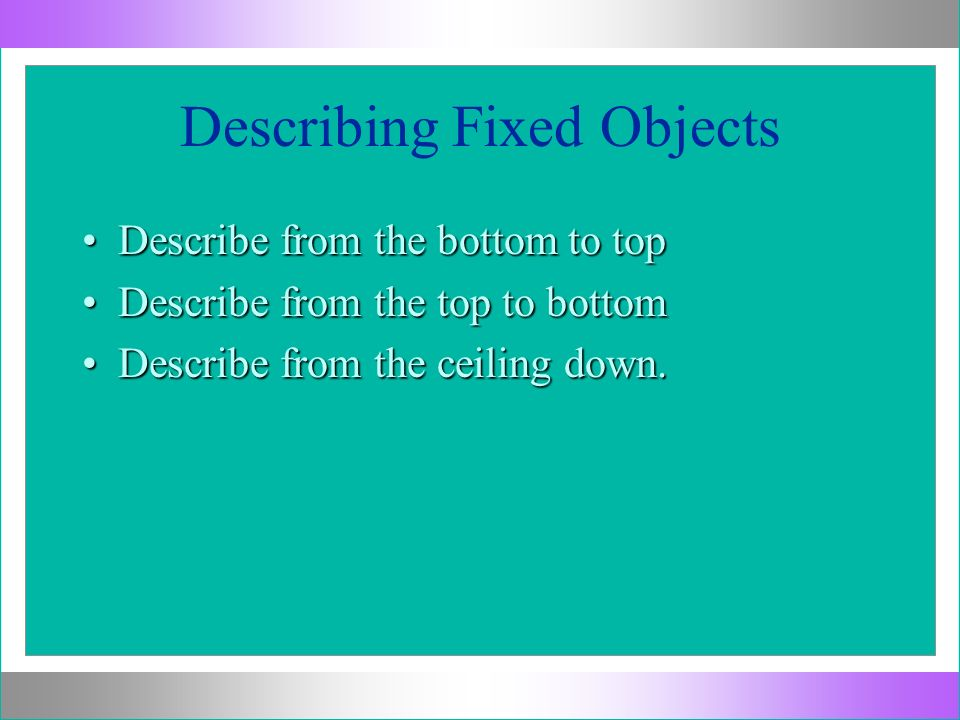 Describing Fixed Objects