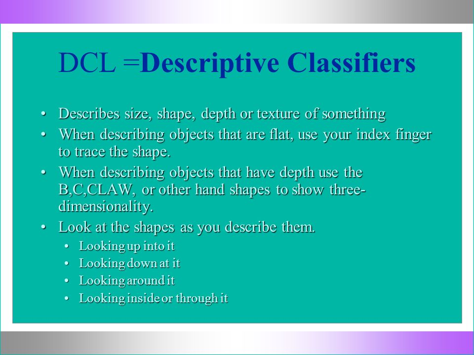 DCL =Descriptive Classifiers