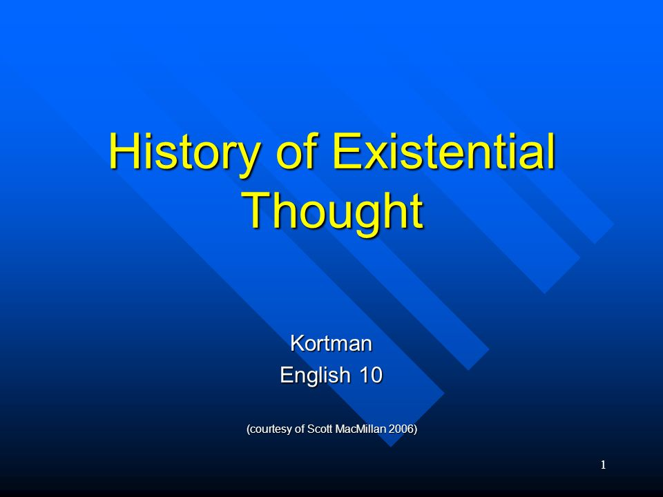 History of Existential Thought