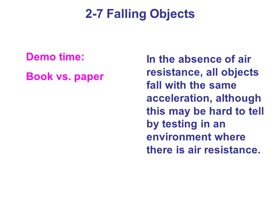 2-7 Falling Objects Demo time: