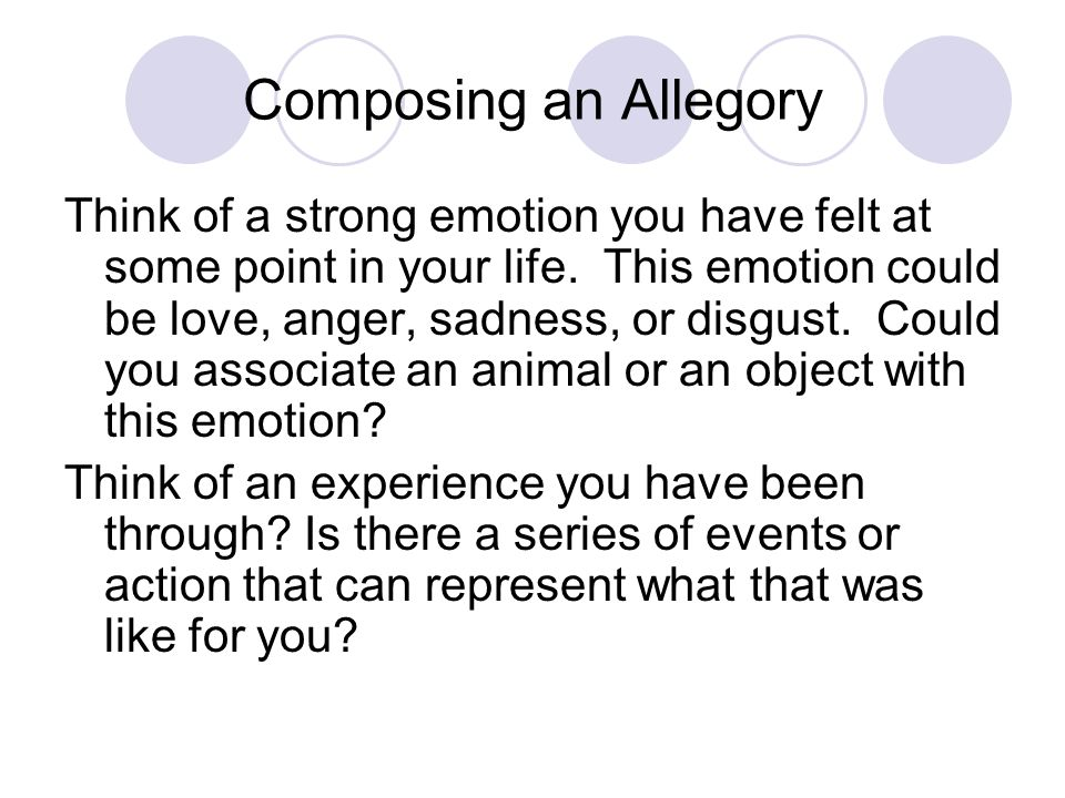 Composing an Allegory