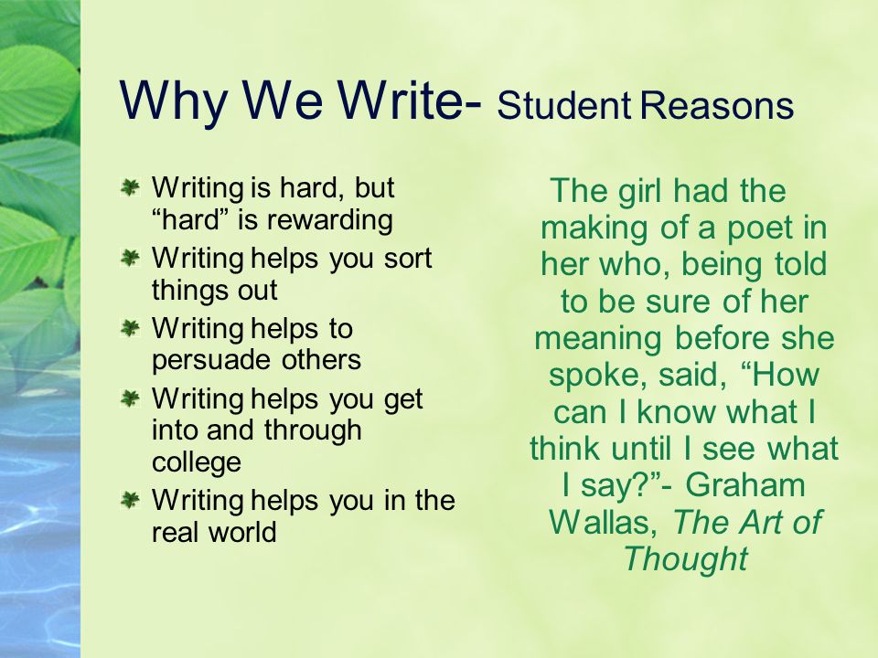 Why We Write- Student Reasons