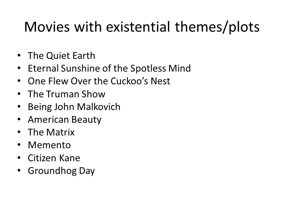 Movies with existential themes/plots