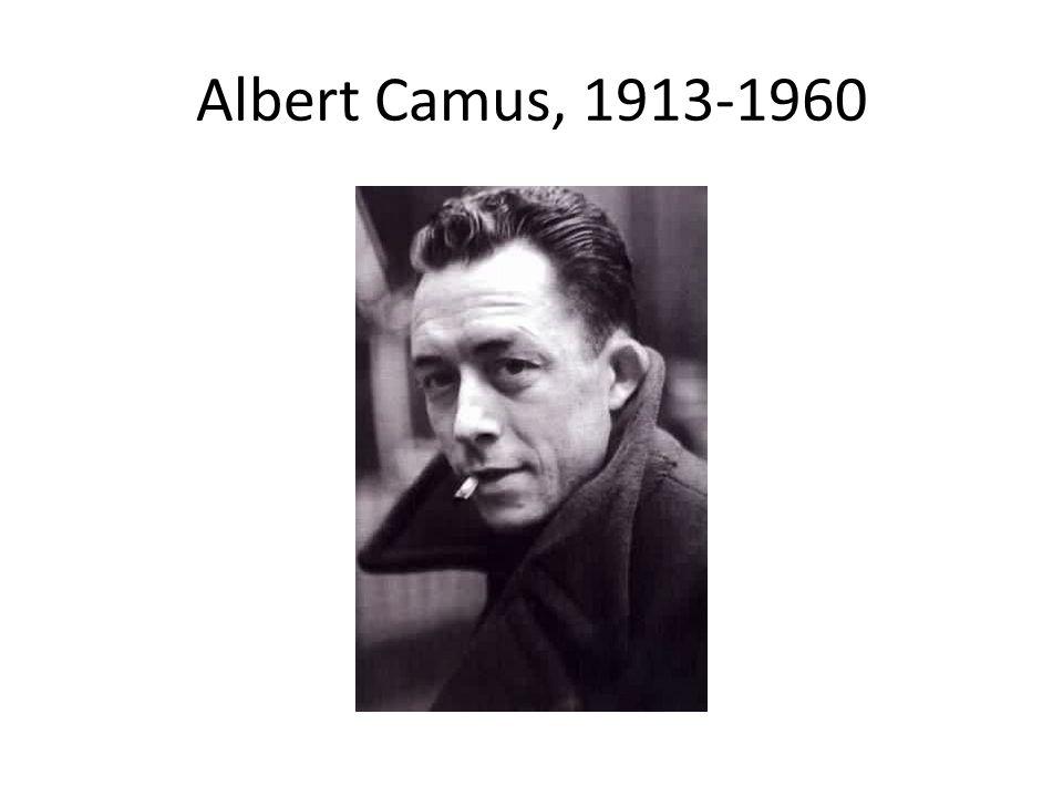 Albert Camus, 1913-1960