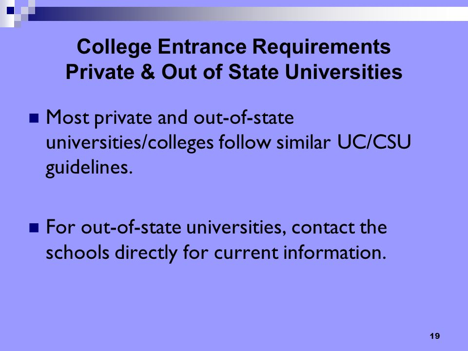 College Entrance Requirements Private & Out of State Universities