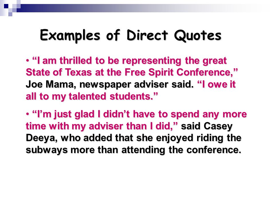 Examples of Direct Quotes