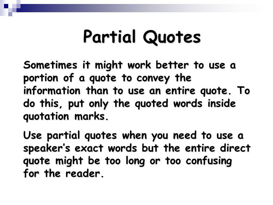 Partial Quotes