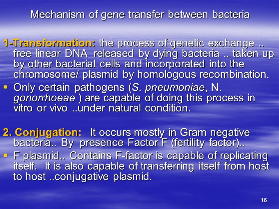 an analysis of mechanisms of genetic exchange in microbiology However, because they are unable to reproduce sexually, bacterial species have  acquired several mechanisms by which to exchange genetic.