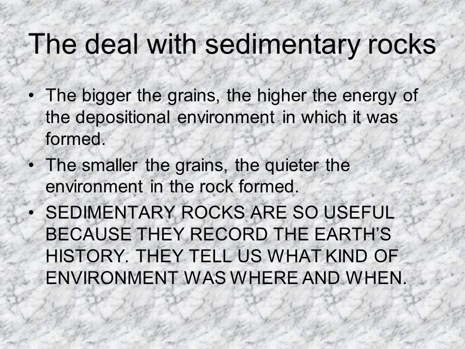 The deal with sedimentary rocks