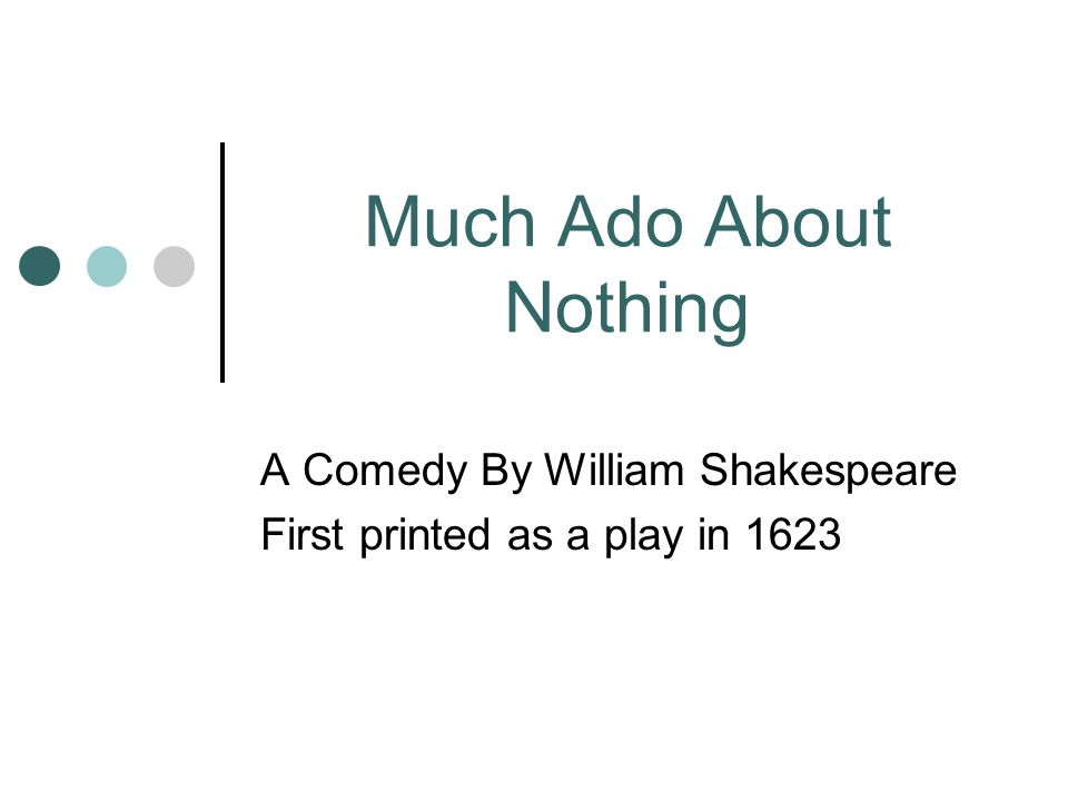 A Comedy By William Shakespeare First printed as a play in 1623