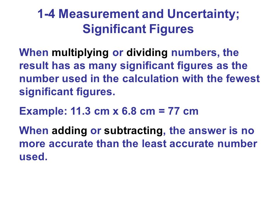 1-4 Measurement and Uncertainty; Significant Figures