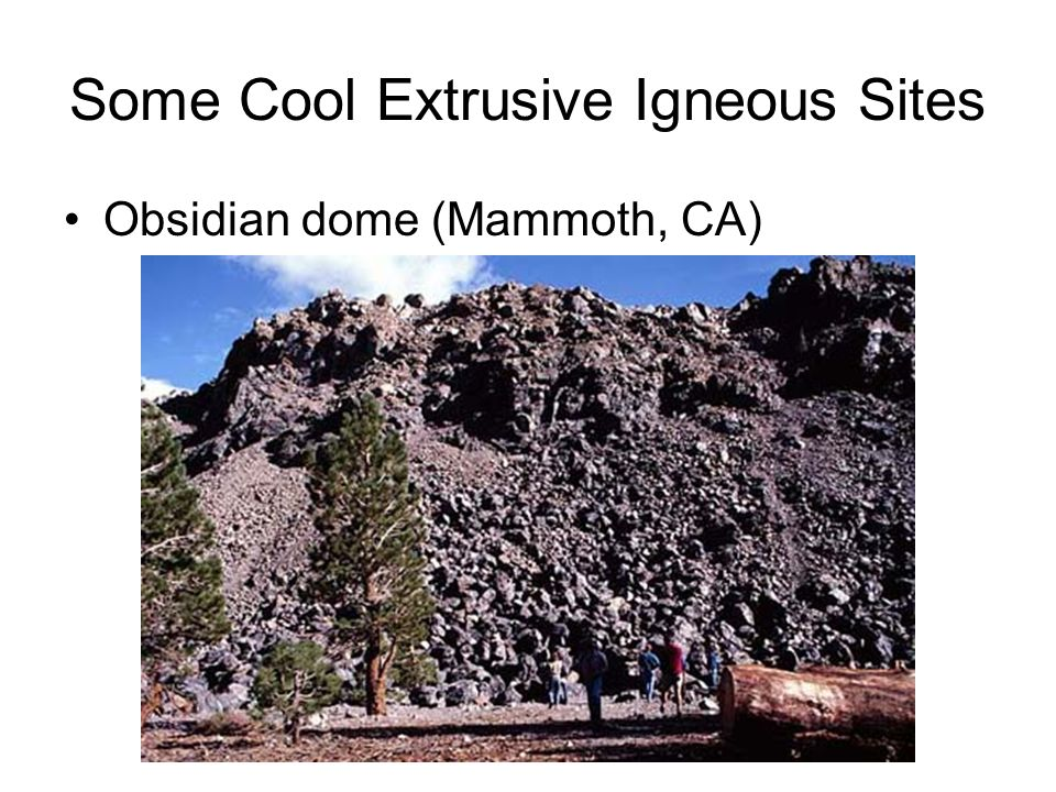 Some Cool Extrusive Igneous Sites