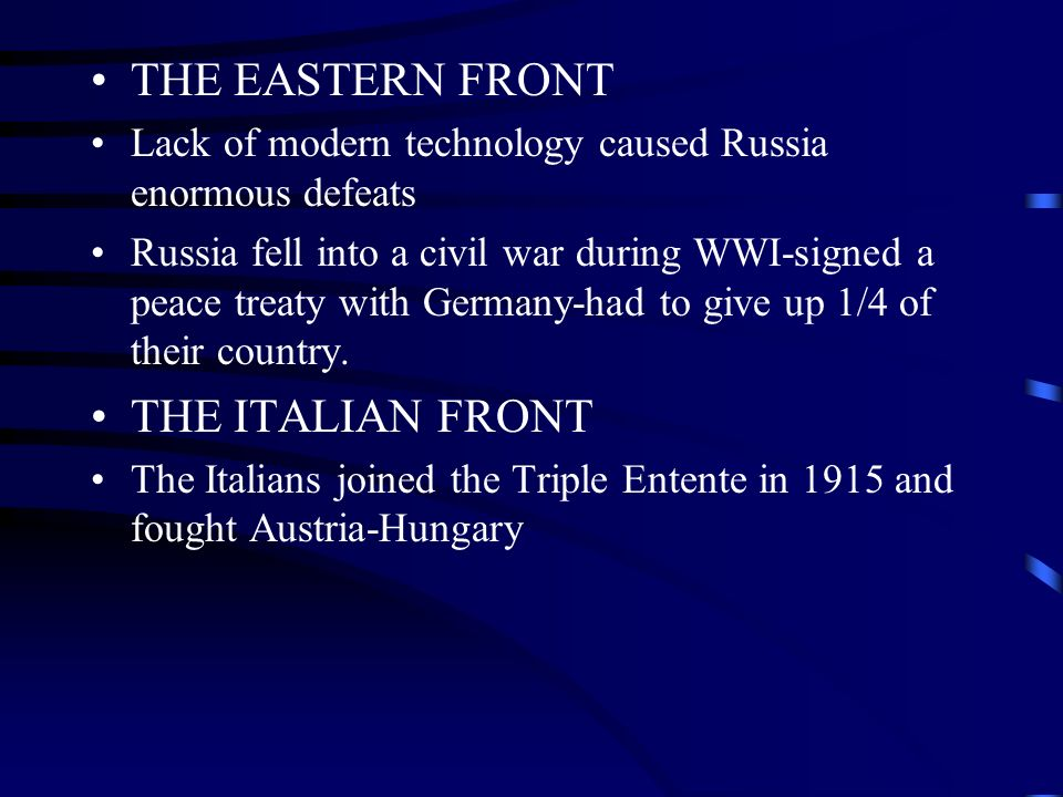 THE EASTERN FRONT THE ITALIAN FRONT