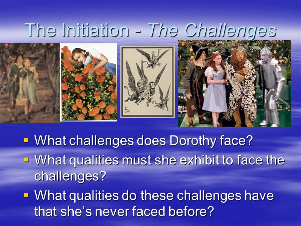 The Initiation - The Challenges