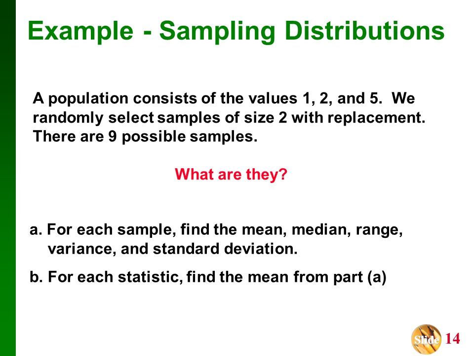 Example - Sampling Distributions