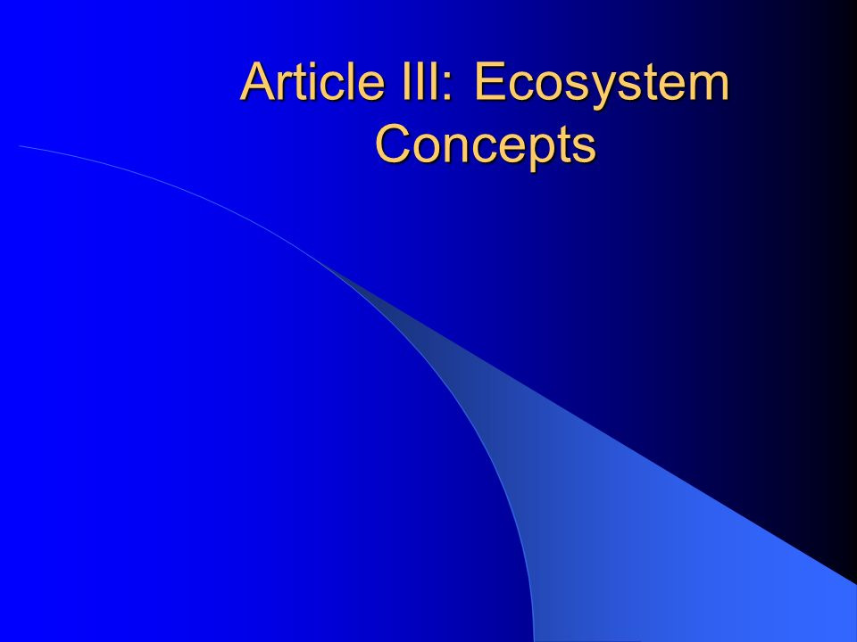Article III: Ecosystem Concepts