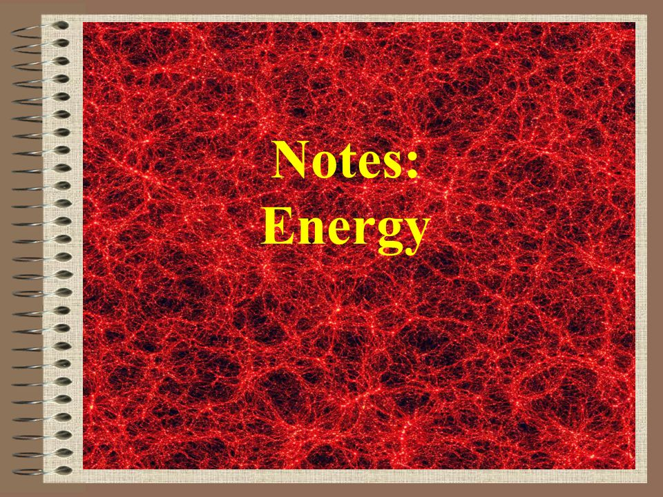 Notes: Energy