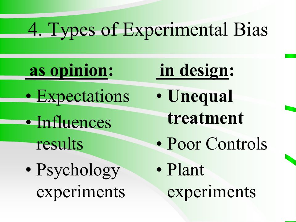 4. Types of Experimental Bias