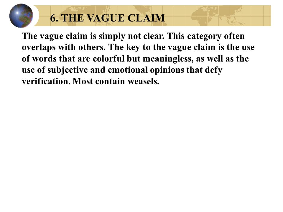6. THE VAGUE CLAIM