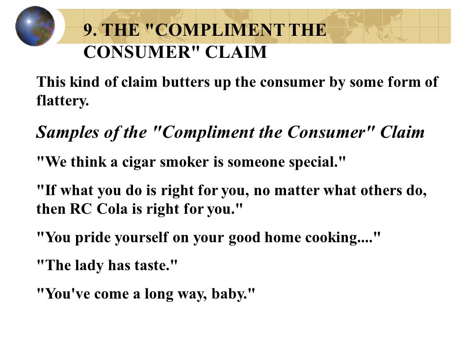 9. THE COMPLIMENT THE CONSUMER CLAIM