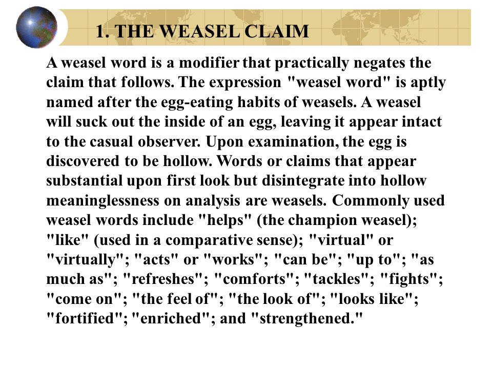 1. THE WEASEL CLAIM