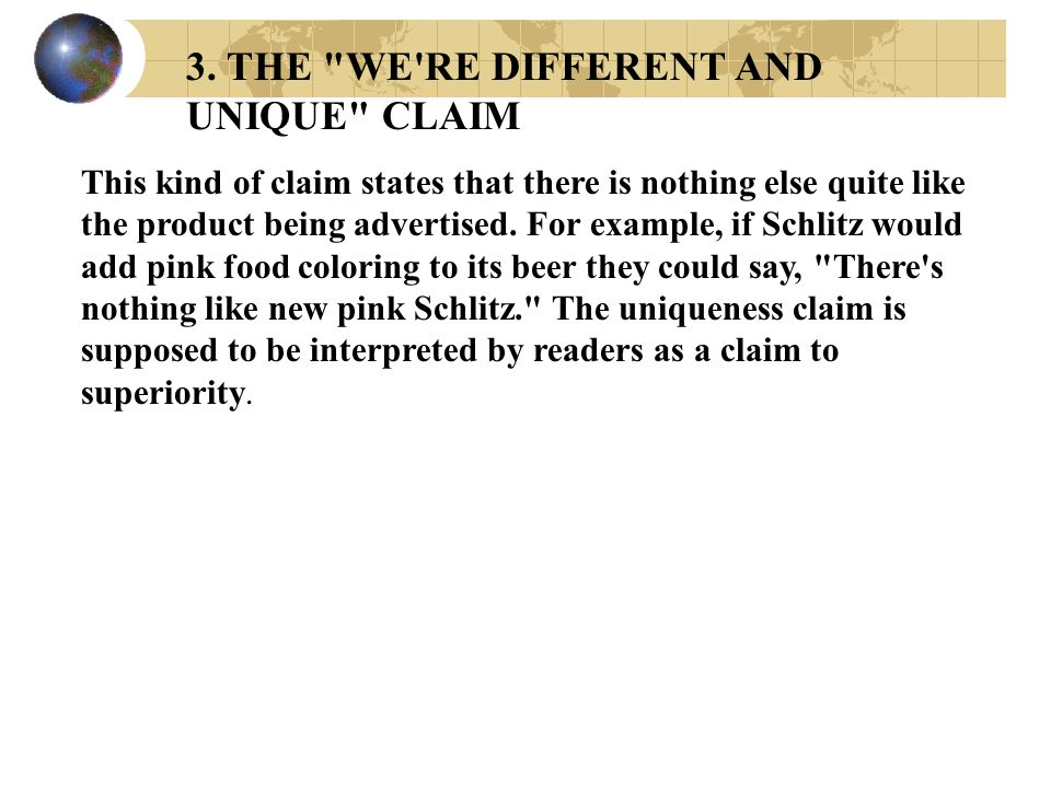 3. THE WE RE DIFFERENT AND UNIQUE CLAIM
