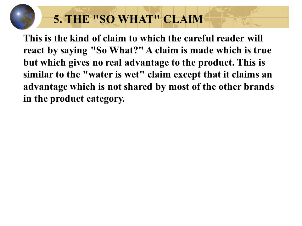 5. THE SO WHAT CLAIM