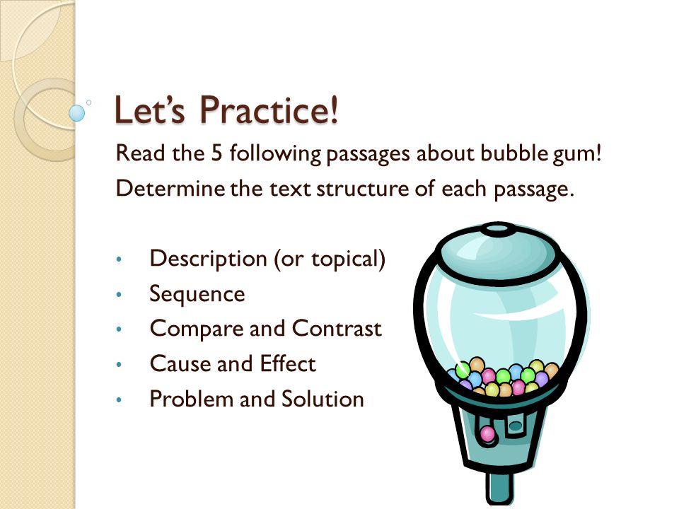 Let's Practice! Read the 5 following passages about bubble gum!