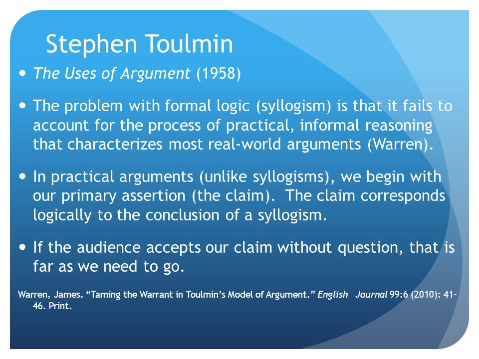Stephen Toulmin The Uses of Argument (1958)