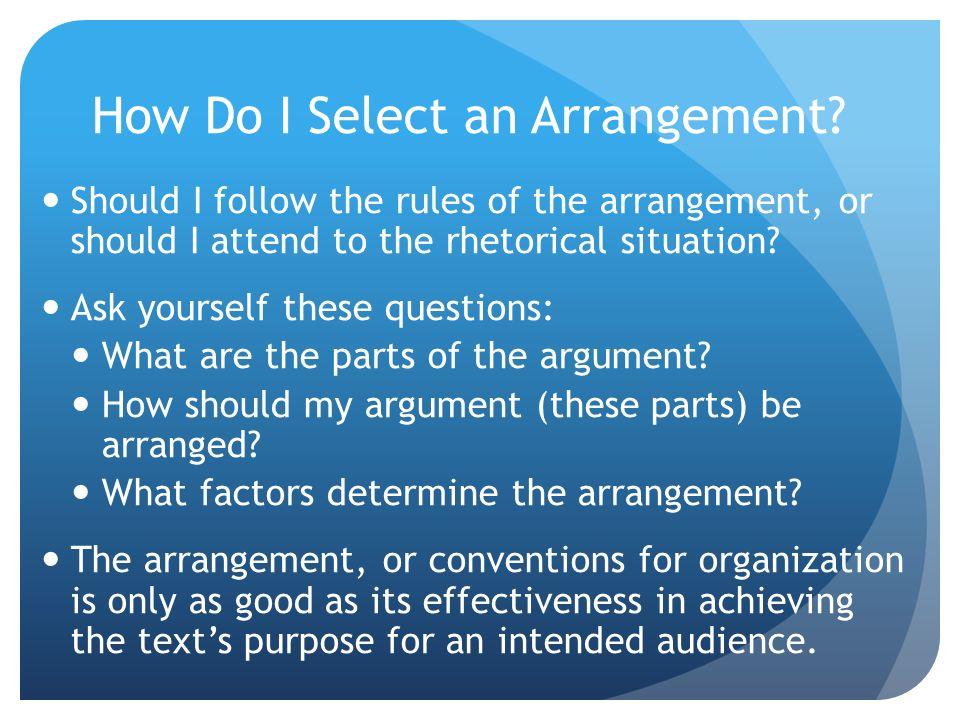 How Do I Select an Arrangement