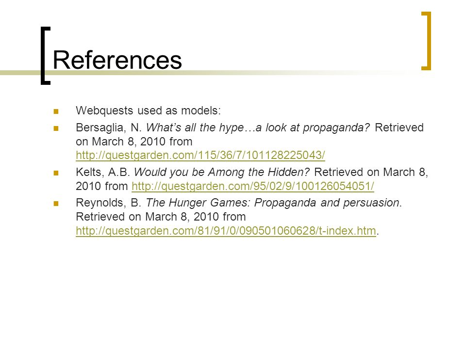 References Webquests used as models: