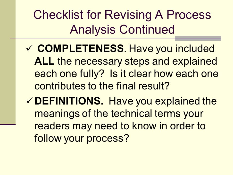 Checklist for Revising A Process Analysis Continued