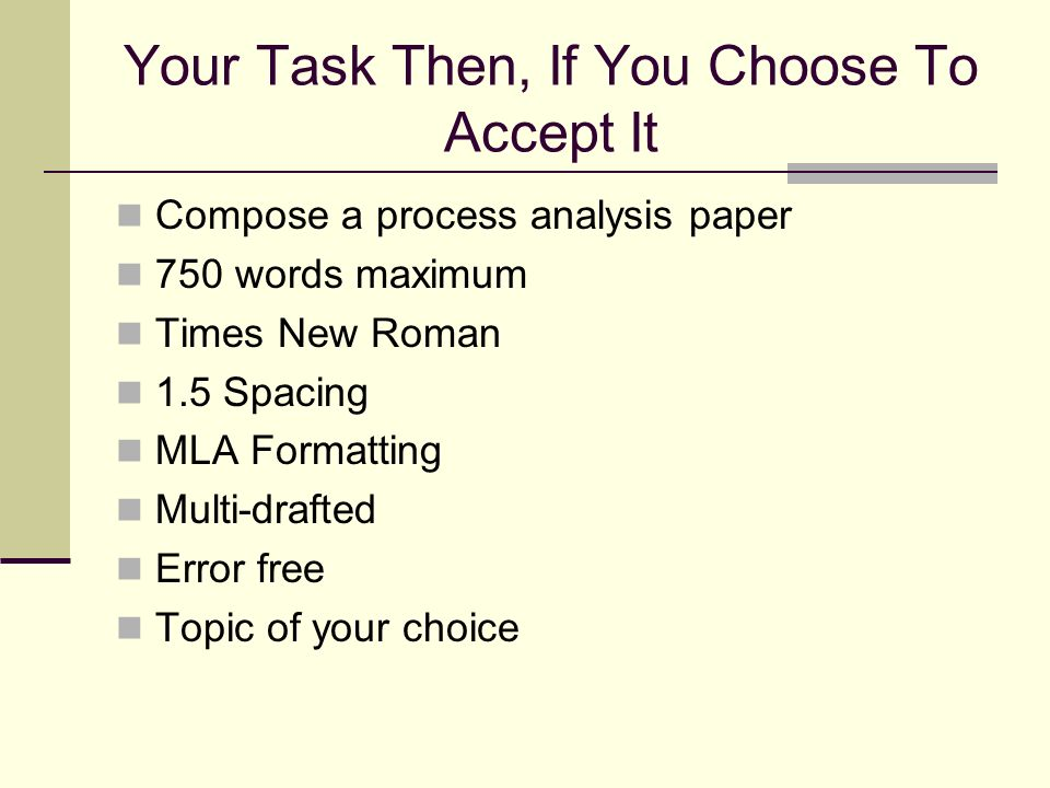 Your Task Then, If You Choose To Accept It