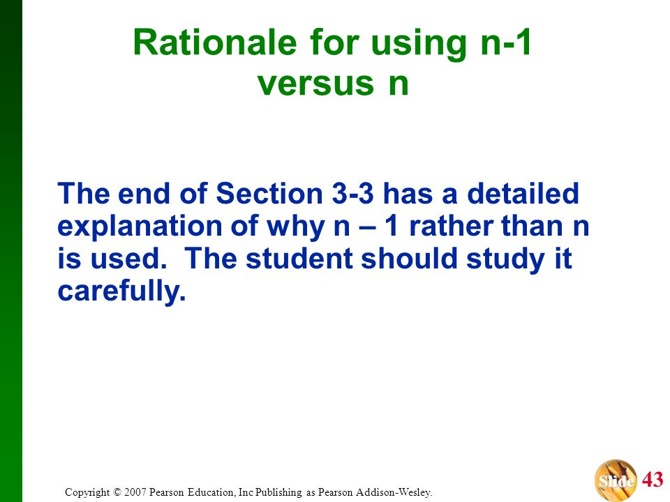 Rationale for using n-1 versus n