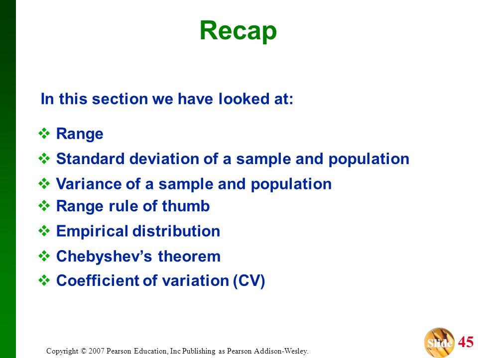 Recap In this section we have looked at: Range