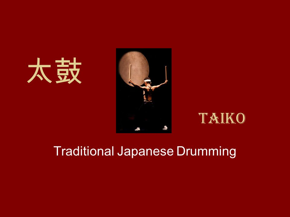 Traditional Japanese Drumming
