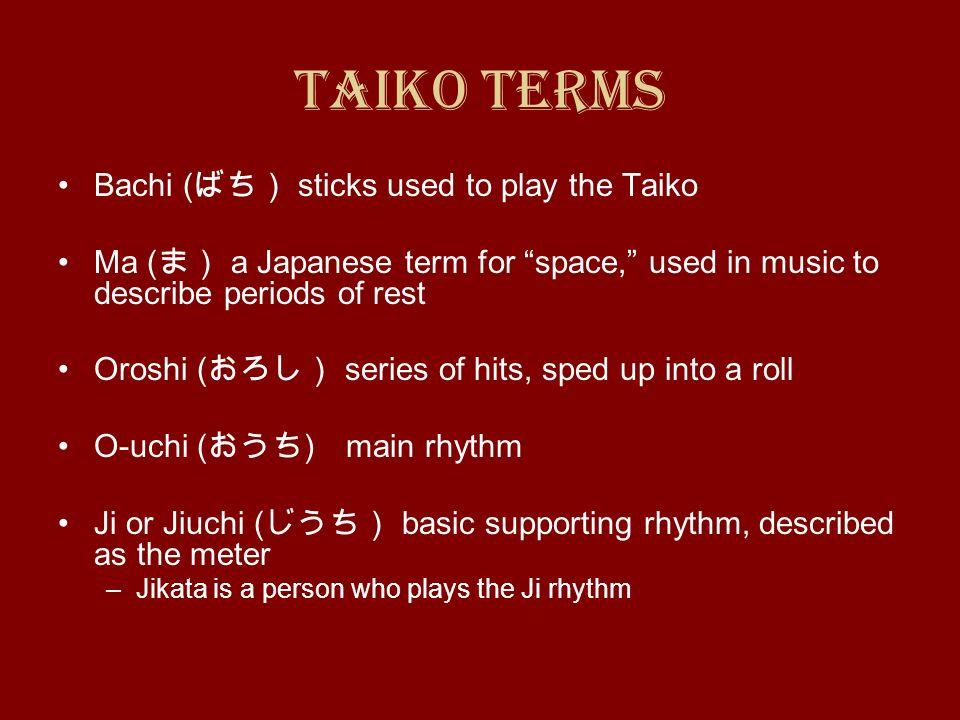Taiko Terms Bachi (ばち) sticks used to play the Taiko