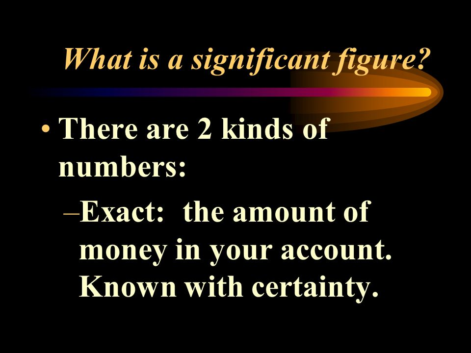 What is a significant figure