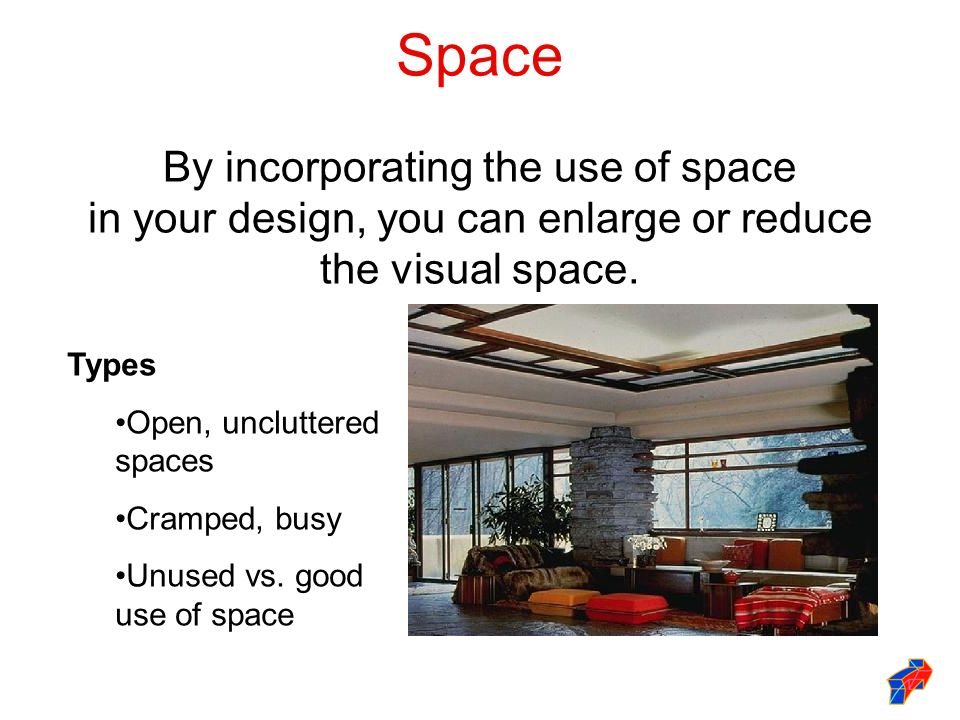 Space By incorporating the use of space