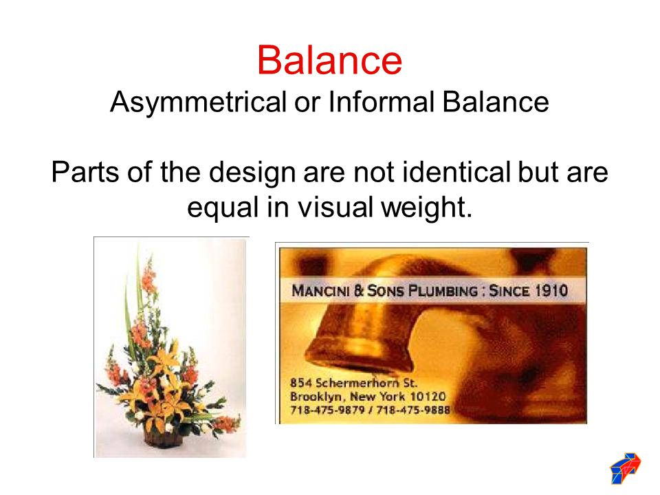 Balance Asymmetrical or Informal Balance