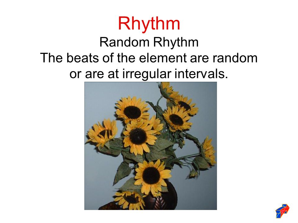 Rhythm Random Rhythm The beats of the element are random