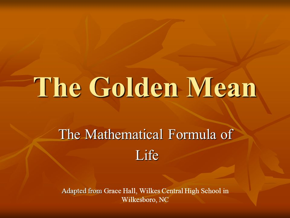 The Golden Mean The Mathematical Formula of Life