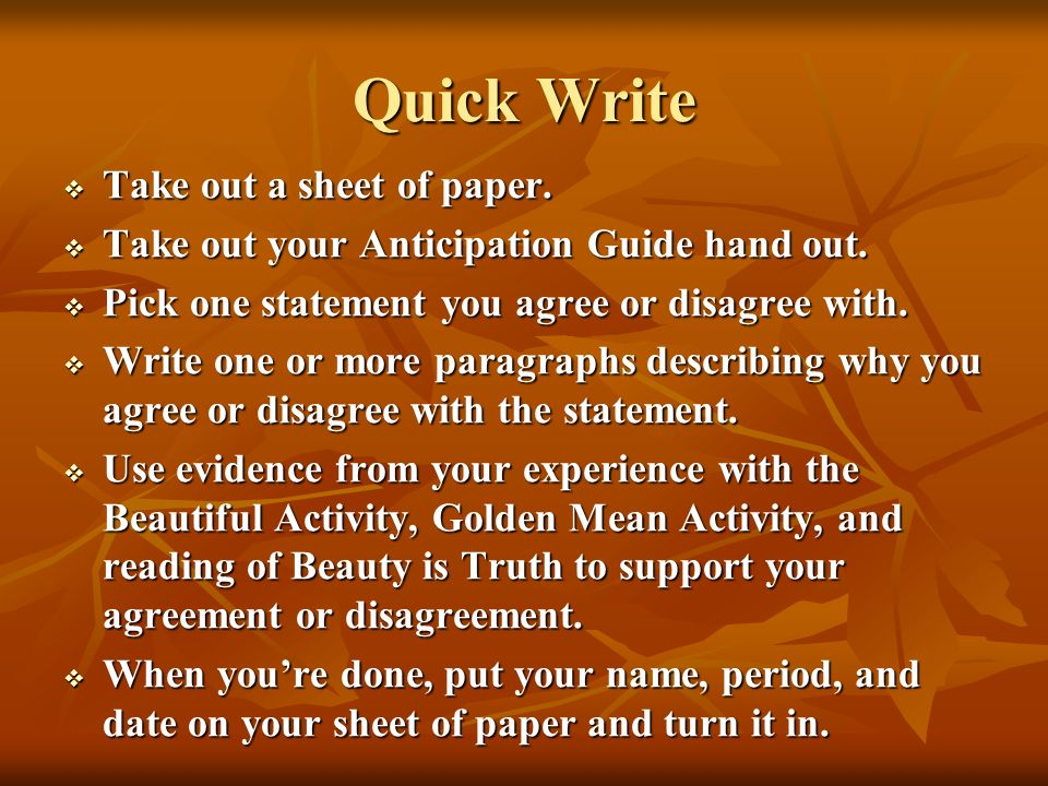 Quick Write Take out a sheet of paper.