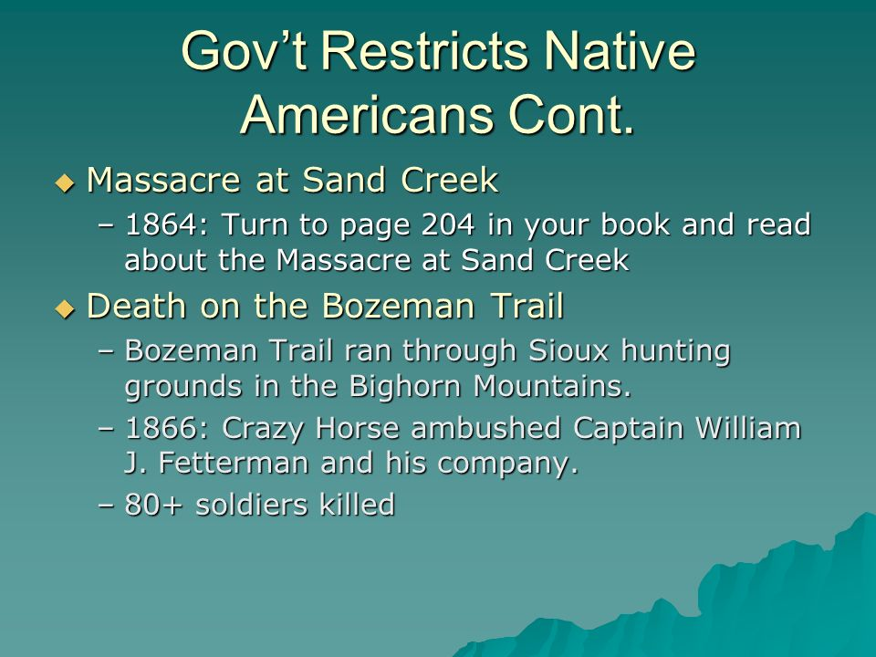 Gov't Restricts Native Americans Cont.