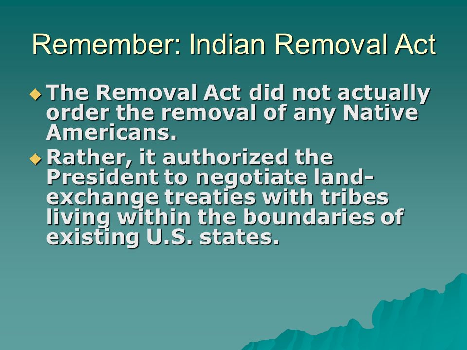 Remember: Indian Removal Act