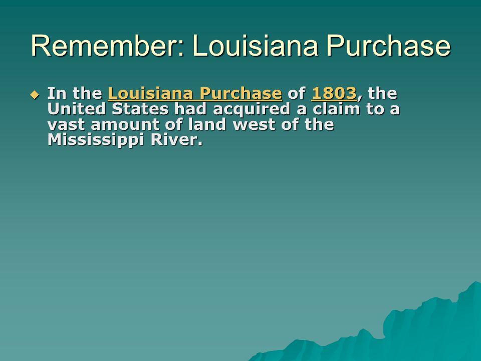 Remember: Louisiana Purchase