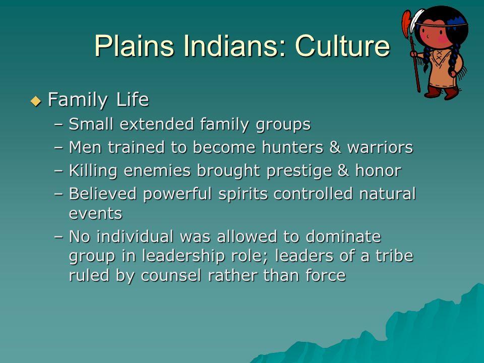 Plains Indians: Culture