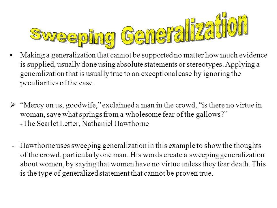 Sweeping Generalization