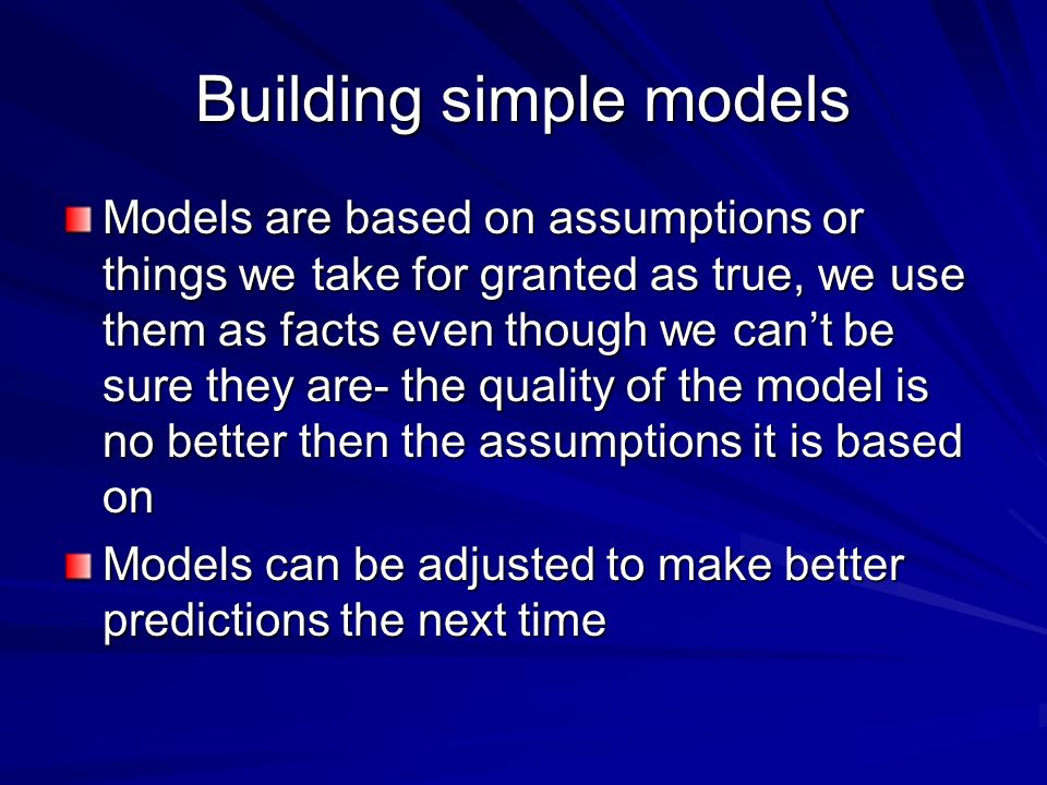 Building simple models